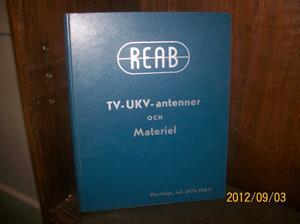 664. Såld. REAB, servicebok. Typ: TV-UKV-antenn/material. Innehåller även rullbandare. Tillv.år: Januari 1966. Tillv.land: Sverige. Fotonr: 100_9662